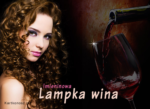 Imieninowa lampka wina