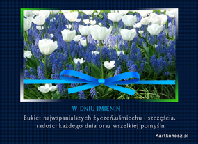 eKartki Z okazji Dnia Bukiet najwspanialszych życzeń,