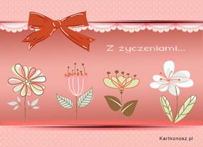 eKartki Z okazji Dnia Kwiaty Ci powiedzą...,
