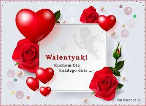 eKartki Miłość - Walentynki Kocham Cię każdego dnia,