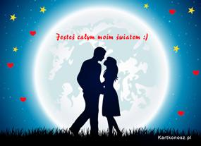 eKartki Miłość - Walentynki Jesteś całym moim światem,