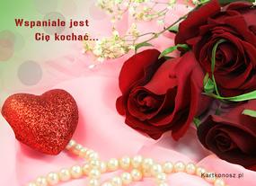eKartki Miłość - Walentynki Wspaniale jest Cię kochać,