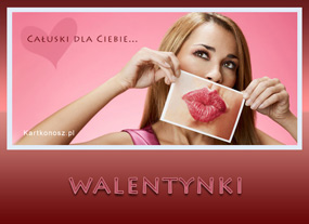 e Kartki  z tagiem: e-Kartka na Walentynki Całuski dla Ciebie,