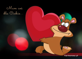 eKartki Miłość - Walentynki Mam dla Ciebie serducho,