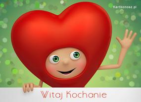 e Kartki Miłość - Walentynki Witaj Kochanie,