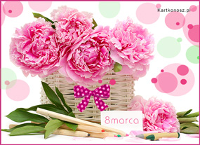 e Kartki Z okazji Dnia -> Dzień Kobiet Kosz kwiatów dla Ciebie,