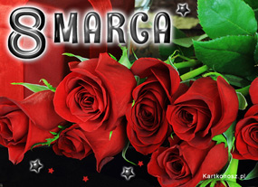 eKartki Z okazji Dnia Róże na Dzień Kobiet,