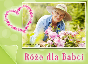 e Kartki  z tagiem: Dzień Babci kartki darmowe Róże dla Babci,
