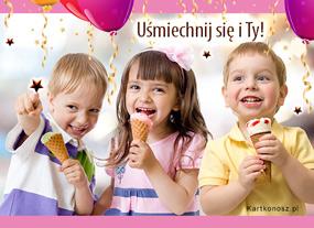 e Kartki  z tagiem: Kartki na Dzień Dziecka Uśmiechnij się i Ty!,