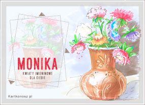 Imieninowe kwiaty dla Moniki