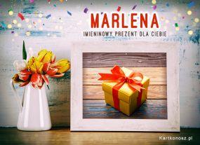 Imieninowy prezent dla Marleny