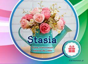 Stasia - Kartka Imieninowa
