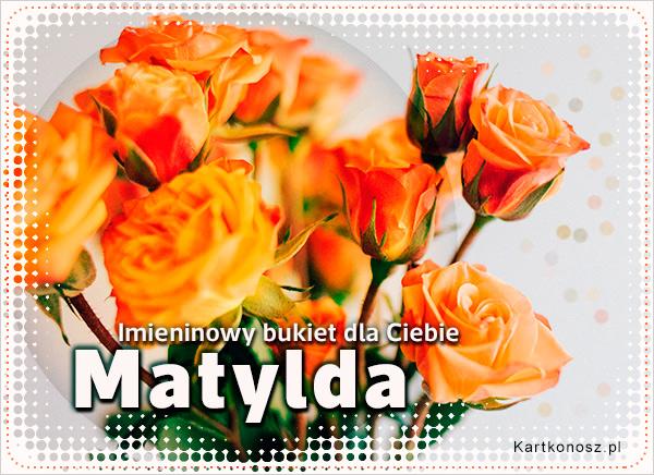 Bukiet dla Matyldy