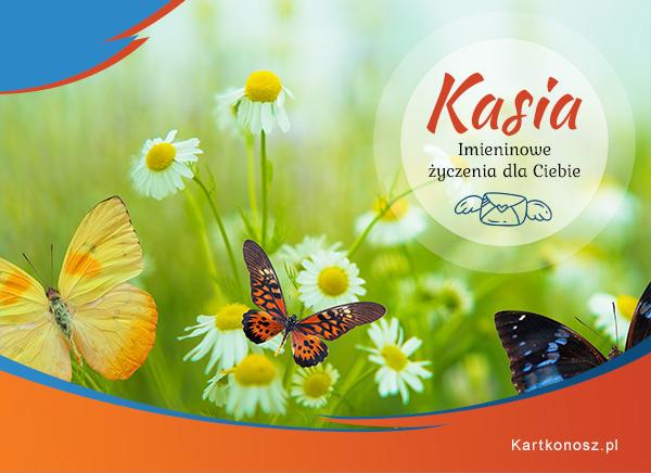 Kasia - Kartka Imieninowa