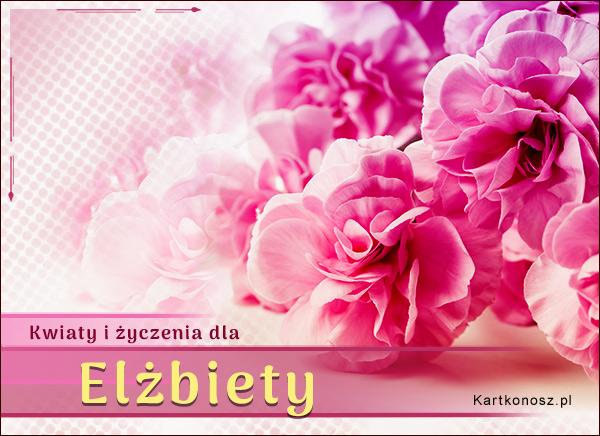Kwiaty dla Elżbiety