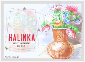eKartki Imieniny Imieninowe kwiaty dla Halinki,