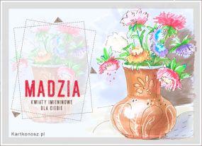 Imieninowe kwiaty dla Madzi