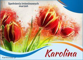 Karolina - Kartka Imieninowa