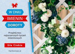 e Kartki Imieniny -> Imienne Damskie Kwiaty dla Doroty,