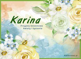 Kwiaty dla Kariny