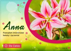 e Kartki  z tagiem: Anulka Kwiaty i życzenia dla Anny,