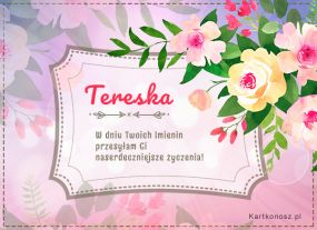 Teresa, Tereska, Tesia