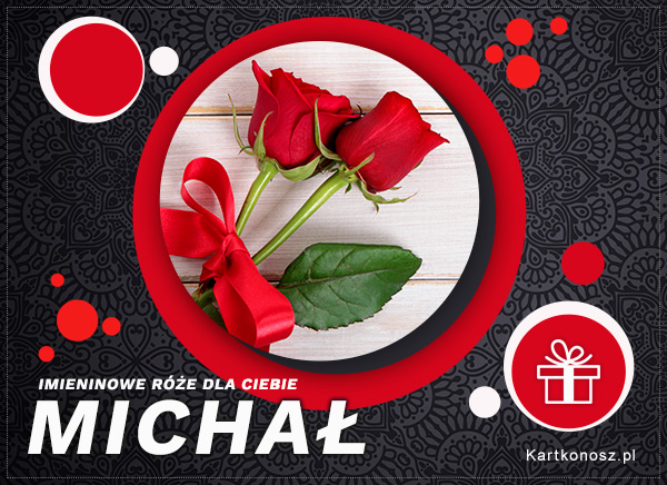 Imieninowe róże dla Michała