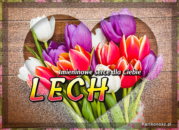 Imieninowe serce dla Lecha