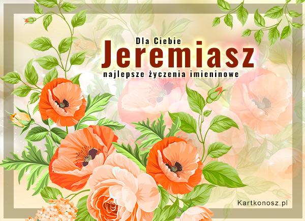 Kwiaty dla Jeremiasza