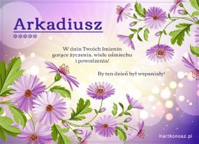 Dla Arkadiusza