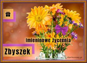 Dla Zbyszka