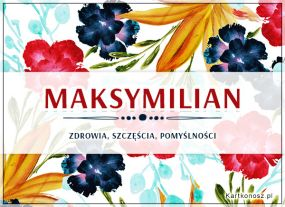 Kwiaty dla Maksymiliana