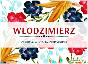 Kwiaty dla Włodzimierza
