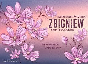 eKartki Imieniny Kwiaty dla Zbigniewa,