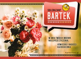e Kartki  z tagiem: e-Kartki z muzyką darmowe Solenizant Bartek,