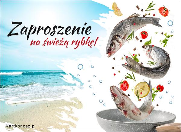 Zaproszenie na świeżą rybkę
