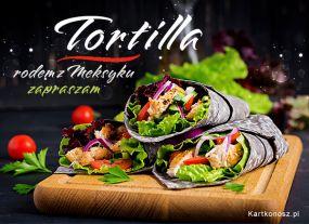 Tortilla rodem z Meksyku