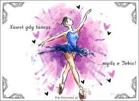 Nawet gdy tańczę...