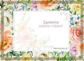 eKartki Kwiaty Życzenia usłane różami,